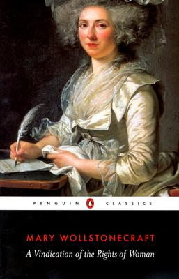 A Vindication of the Rights of Woman By Wollstonecraft, Mary/ Brody, Miriam (EDT)/ Brody, Miriam (INT)